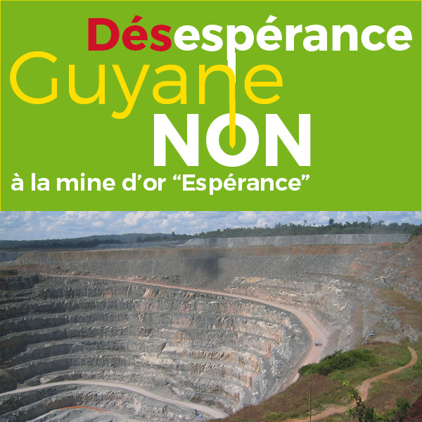 DésespéranceGuyane NON àlamined'or«Espérance»
