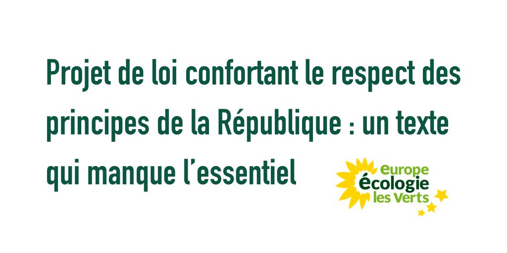 Projet de loi confortant le respect des principes de la République : un texte qui manque l'essentiel