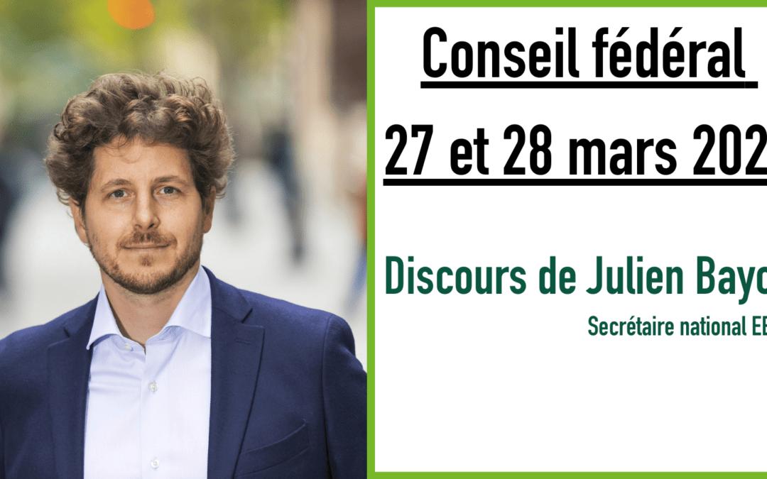 Discours de Julien Bayou, Conseil Fédéral des 27 et 28 mars 2021