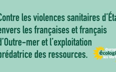 Contre les violences sanitaires d'État envers les français·e·s d'Outre-mer et l'exploitation prédatrice des ressources