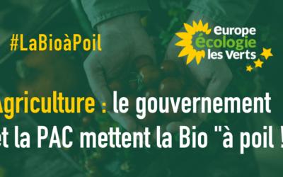 La PAC et le gouvernement mettent la Bio «à poil !»