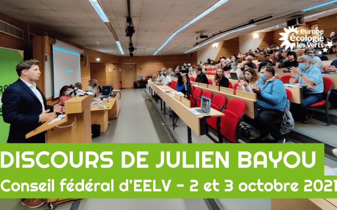 Discours de Julien Bayou – Conseil fédéral d'EELV – 2 et 3 octobre 2021